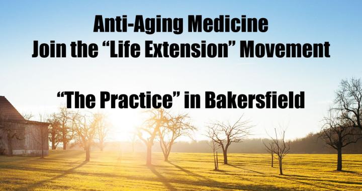 Anti-Aging Medicine in Bakersfield